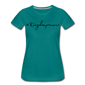 Kingdompreneur Women's T-Shirt - teal