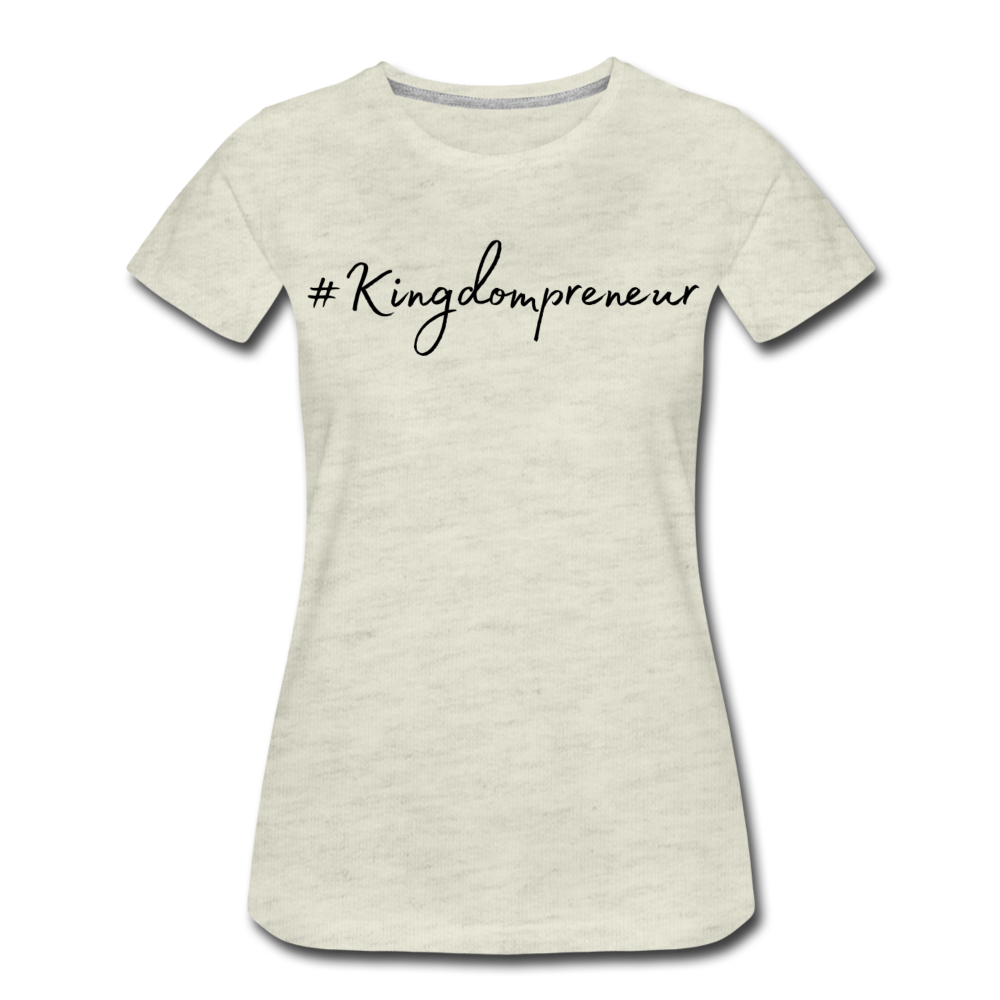 Kingdompreneur Women's T-Shirt - heather oatmeal