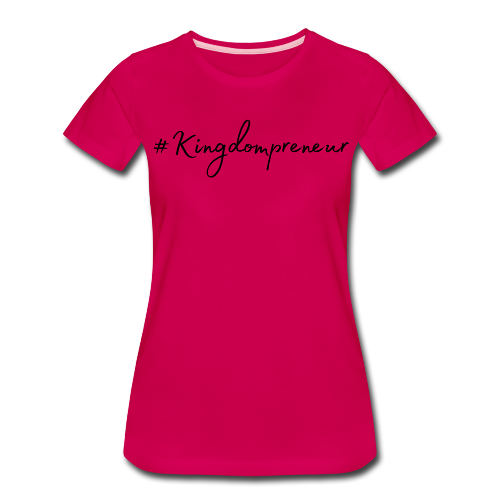 Kingdompreneur Women's T-Shirt - dark pink