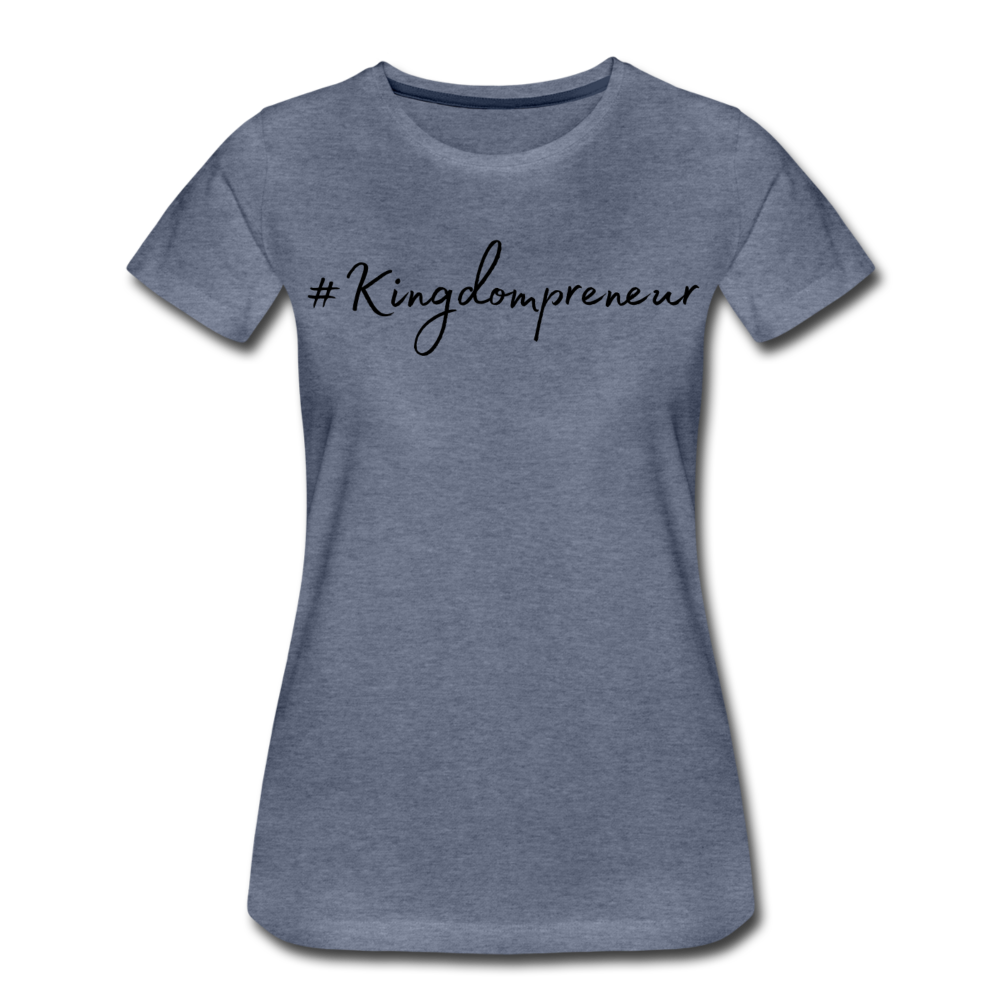Kingdompreneur Women's T-Shirt - heather blue