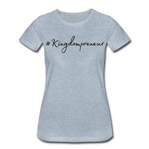 Kingdompreneur Women's T-Shirt - heather ice blue