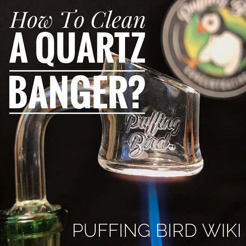 How To Clean Quartz Bangers