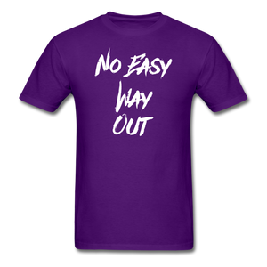 No Easy Way Out, T-Shirt with White Lettering - purple
