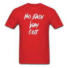 No Easy Way Out, T-Shirt with White Lettering - red