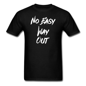 No Easy Way Out, T-Shirt with White Lettering - black
