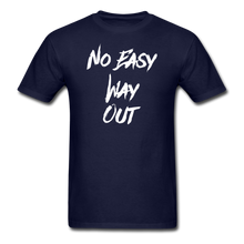 No Easy Way Out, T-Shirt with White Lettering - navy