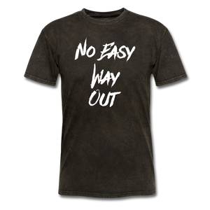 No Easy Way Out, T-Shirt with White Lettering - mineral black