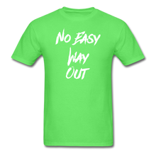 No Easy Way Out, T-Shirt with White Lettering - kiwi
