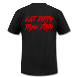 Ride Or Die - Eat Dirty Train Dirty, Black T- Shirt with Red Lettering - black