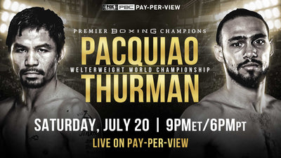 Fight Week Preview: Manny Pacquiao vs. Keith Thurman (July 20)