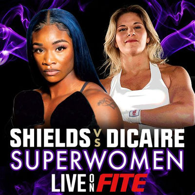 Giveaway: Claressa Shields vs Dicaire PPV | March 5th on FITE