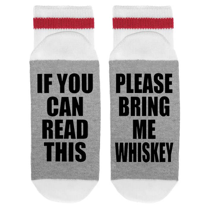 Please Bring Me Whiskey Socks - Fancy That