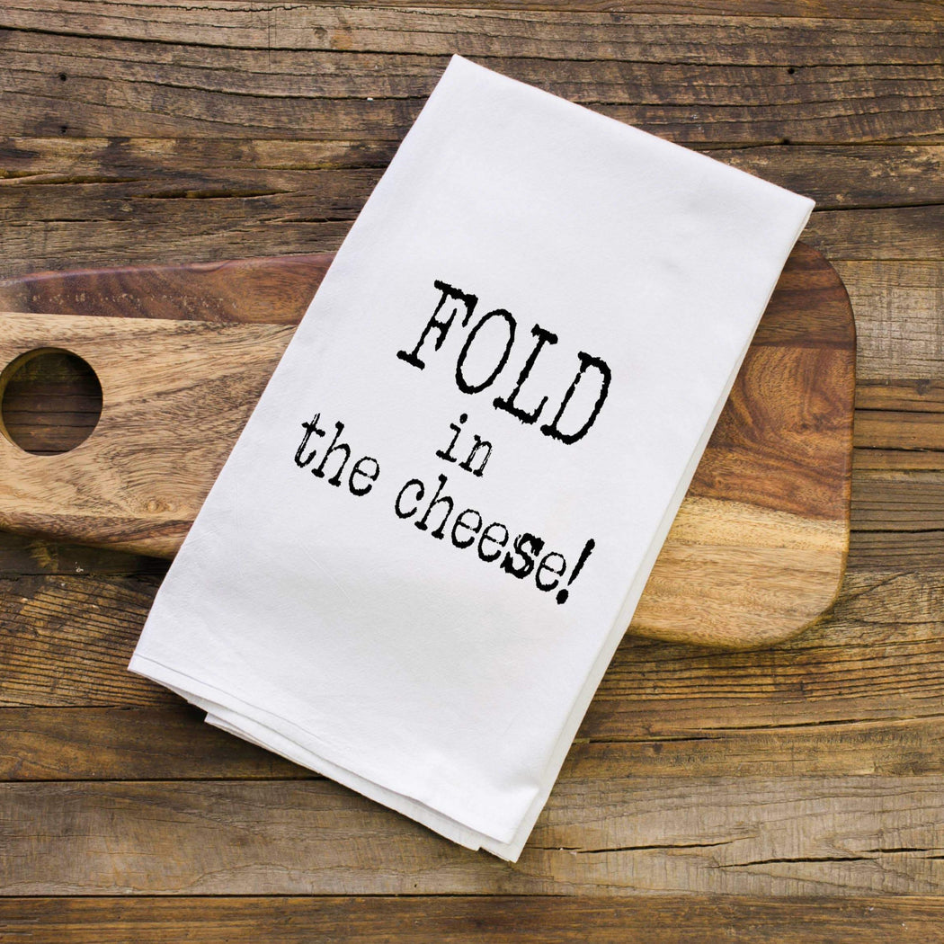 Fold in the Cheese | Schitt's Creek Towel - Fancy That