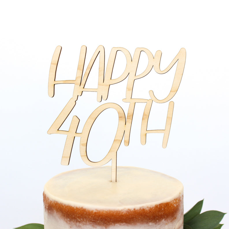 Happy 40th Wood Cake Topper - Fancy That