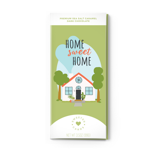 Home Sweet Home Greeting Card with Chocolate Bar INSIDE! - Fancy That