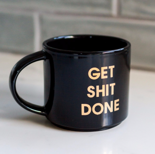 Get Sh*t Done Mug - Black - Fancy That