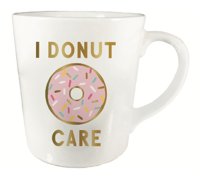 I Donut Care Mug - Fancy That