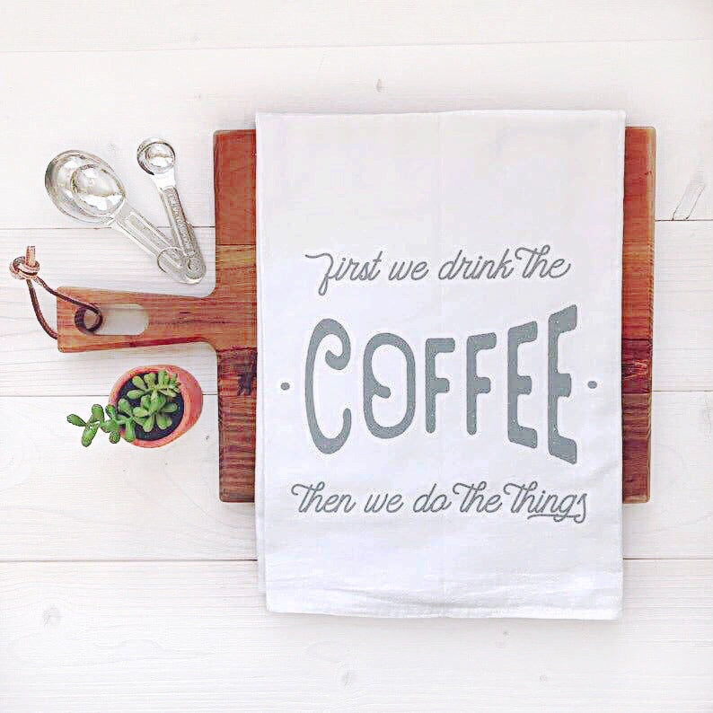 Coffee First Tea Towel - Fancy That