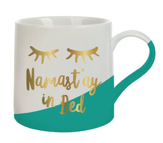 Namast'ay in Bed Mug - Fancy That