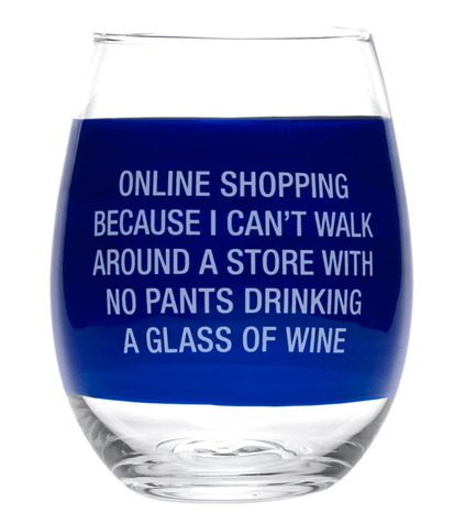 Online Shopping Wine Glass - Fancy That