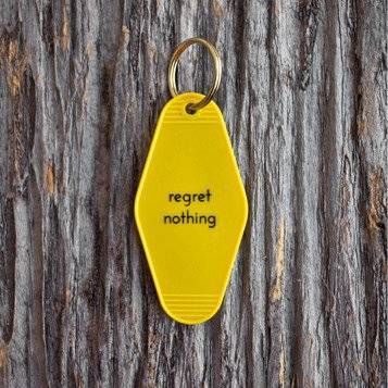 Regret Nothing Key Tag - Fancy That