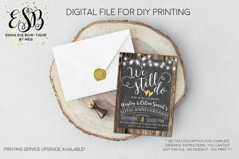 We Still Do - Country Rustic String Lights ANY year Anniversary Party invitation Printable - Digital File  (anniversary-50string)
