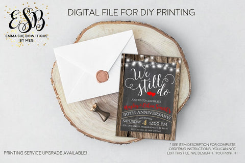 We Still Do - Country Rustic String Lights ANY year Anniversary Party invitation Printable - Digital File  (anniversary-string2017)