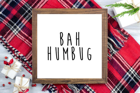 Bah Humbug - Winter Christmas Decor Printable Sign Farmhouse Style  - Digital File