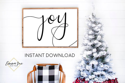 Joy - Black and White Christmas Decor Printable Sign Farmhouse Style  - Digital File