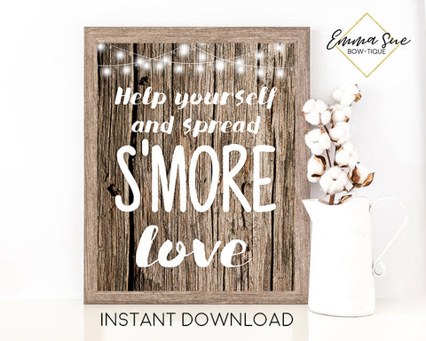 Help Yourself and Spread s'more love - S'more Station - Wooden Rustic design Printable Sign - Digital File - Instant Download