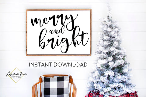 Merry & Bright - Black and White Christmas Decor Printable Sign Farmhouse Style  - Digital File