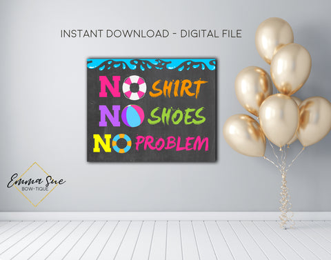 No Shirt No Shoes No Problem Swimming Pool Party Birthday Printable Signs, Party Decorations  - Digital File - INSTANT DOWNLOAD