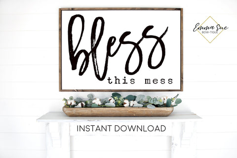 Bless this mess Living room Large Wall art Farmhouse Printable Sign
