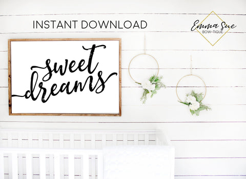 Sweet Dreams - Baby Kids nursery room Printable Sign