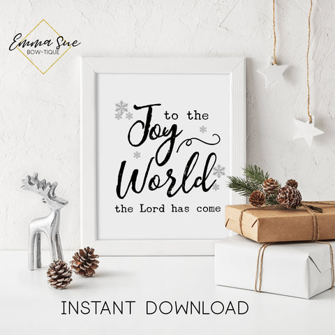 Joy to the World the Lord has come - Jesus Christmas Decor Printable Sign Farmhouse Style  - Digital File