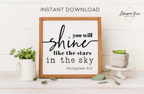 You will shine like the stars in the sky Philippians 2:15 Bible Verse Printable Art Sign Digital File