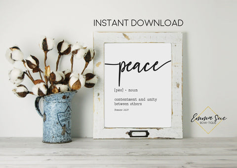 Peace Definition Contentment and unity between others - Romans 14:19 - Farmhouse Wall Art Printable Sign