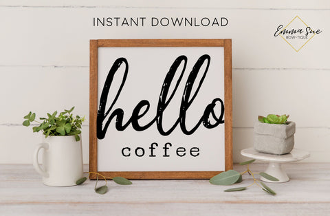 Hello Coffee - Coffee Bar Kitchen Wall Art Printable Instant Download