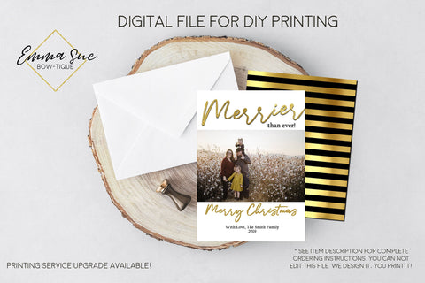 Merrier than ever - Gold Foiled Christmas Card Black and Gold Stripe - Family Photo card - Digital File