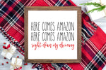 Here comes Amazon, Here comes Amazon, right down my Driveway - Funny Christmas Printable Sign Farmhouse Style  - Digital File