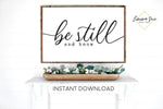Be Still and know - Psalms 46:10 Bible Verse Scripture Wall art Farmhouse Christian Printable Sign