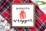 Gangsta wrapper - Funny Christmas Printable Sign Farmhouse Style  - Digital File