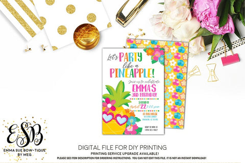 Party Like a Pineapple Hawaiian Tropical Luau Birthday invitation Printable - Digital File  (pineapple-party18)