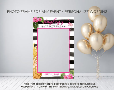 Flamingo Pineapple Party Tropical Luau Black and White Striped Photo Prop Frame Sign - Digital File