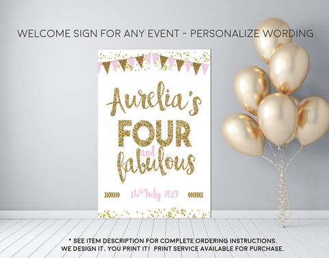 Girl's Four & Fabulous Pink and Gold Birthday Welcome Sign - Party Decorations  - Digital File
