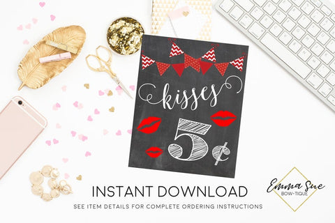 Kisses 5 cents Valentine's Day Printable Sign, Valentine Party Decorations  - Digital File - INSTANT DOWNLOAD
