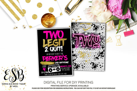 Two Legit 2 Quit - Hip Hop 2nd Birthday invitation Printable - Digital File  (2Legit-Quitpnk2018)