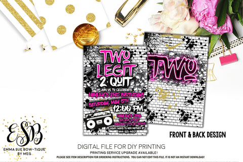 Two Legit 2 Quit - Hip Hop 2nd Birthday invitation Printable - Digital File  (2Legit-hiphop pink)