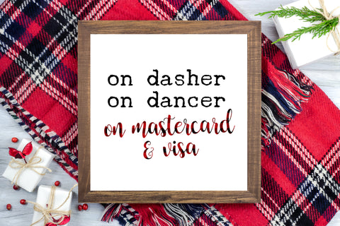 On Dasher On Dancer on Mastercard and Visa - Funny Christmas Printable Sign Farmhouse Style  - Digital File