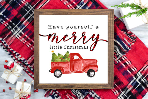 Have yourself a Merry Little Christmas Vintage Truck - Christmas Printable Farmhouse Sign - Digital File